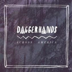 Daggerhands - Across America