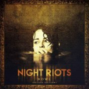 Night Riots - Howl (Deluxe Edition)