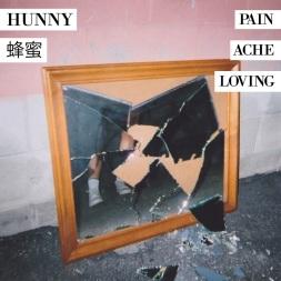 Hunny - PAIN/ACHE/LOVING