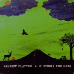 Andrew Platter - O Strike the Dark