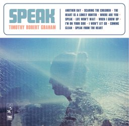 Timothy Robert Graham - Speak